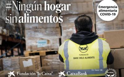 La Caixa inicia una campaña de ayuda al Banco de Alimentos por la crisis del Covid-19